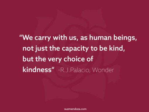Choice of Kindness